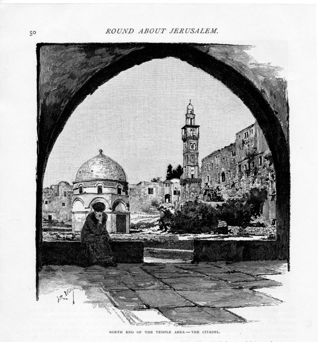 Jerusalem, North End of the Temple Area - The Citadel, Century, May 1889 vol 38, No 1